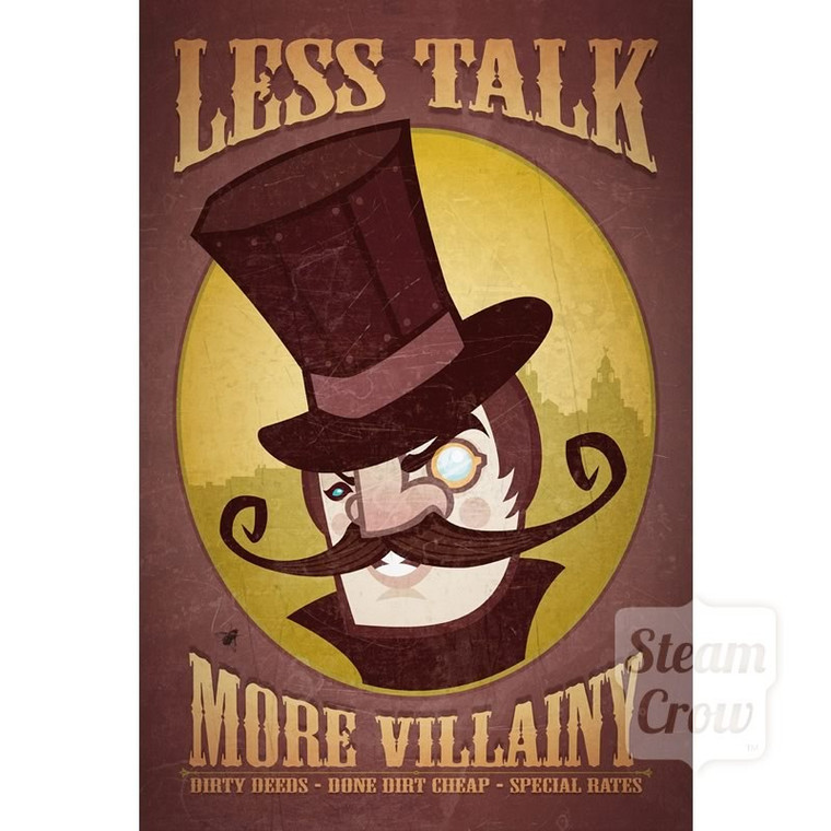 Less Talk More Villainy