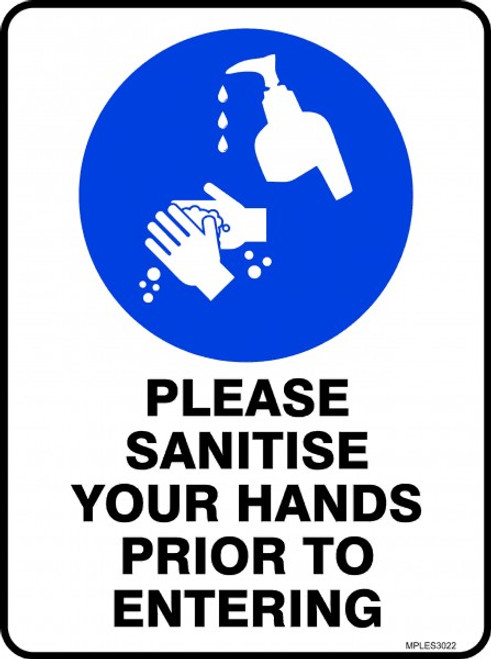 Covid 19 Sanitise your hands prior to entering