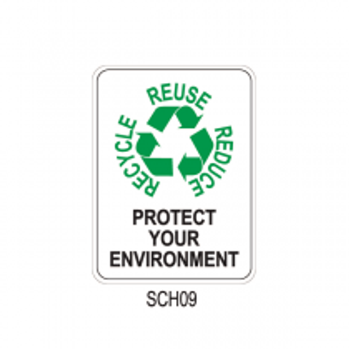 REDUCE - REUSE - RECYCLE, Protect Your Environment