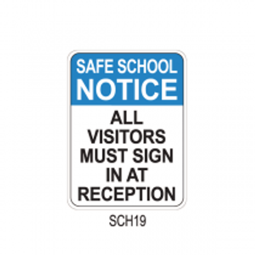 SAFE SCHOOL NOTICE - All visitors must sign in at reception
