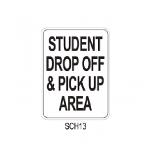 STUDENT DROP OFF & PICK UP AREA