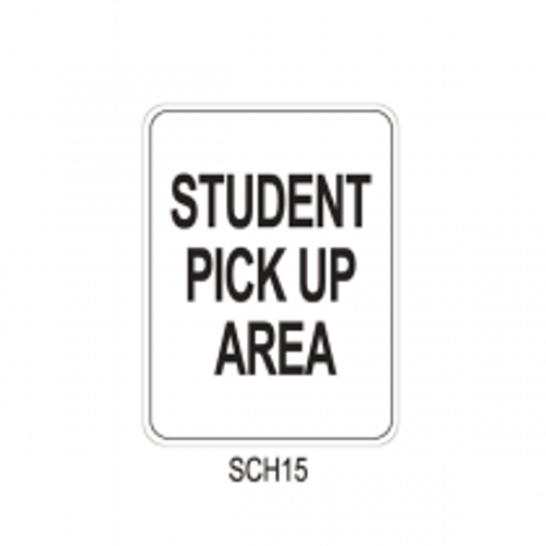 STUDENT PICK UP AREA