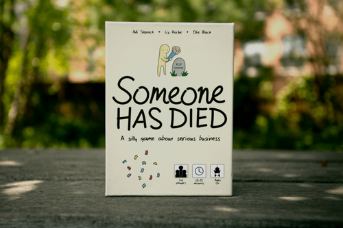 Someone Has Died (Sold Out)