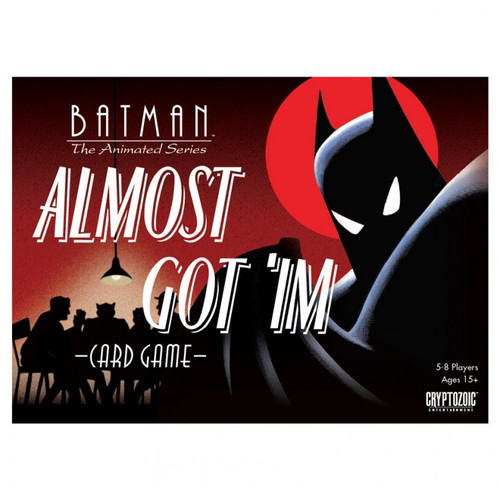 Batman Almost Got 'Im Card Game