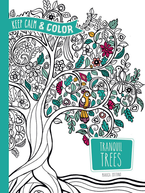 Tranquil Trees Keep Calm and Coloring Book
