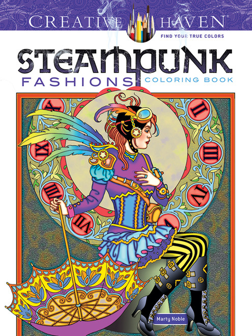 Steampunk Fashions Creative Haven Coloring Book
