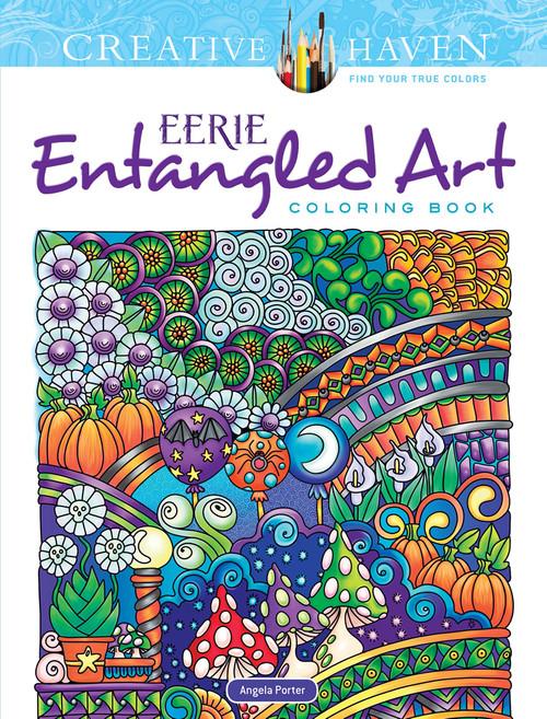 Eerie Entangled Art Creative Haven Coloring Book