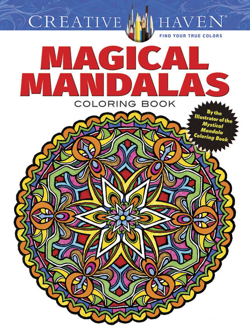 Magical Mandalas Creative Haven Coloring Book