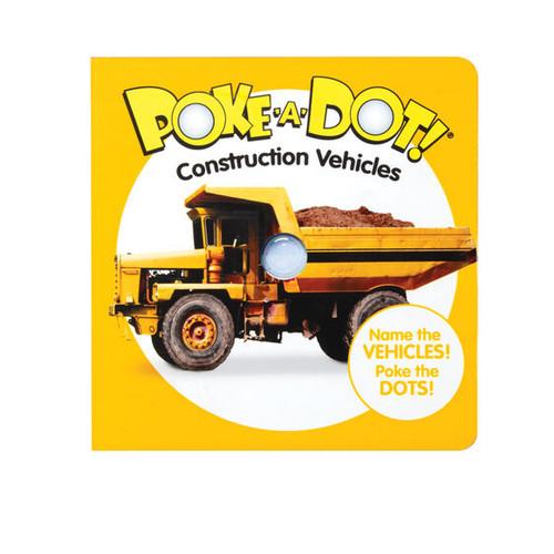 Construction Vehicles Poke-A-Dot Book