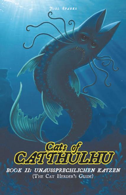Cats Of Catthulhu Book II: Unaussprechle