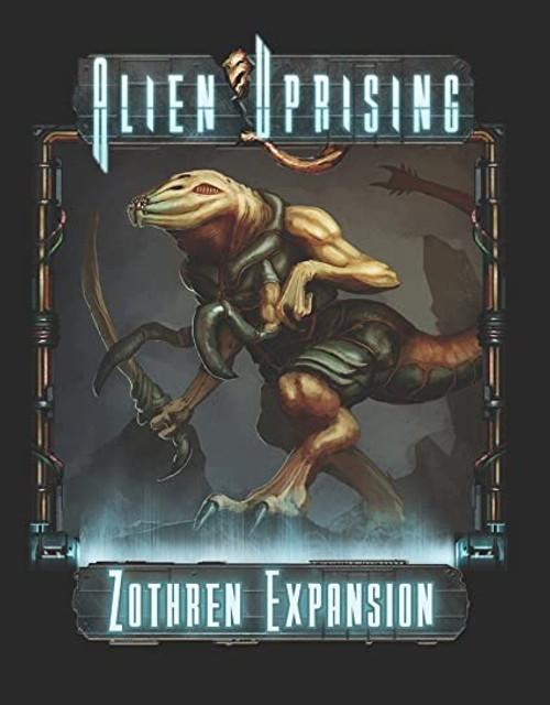 Alien Uprising: Zothren Expansion