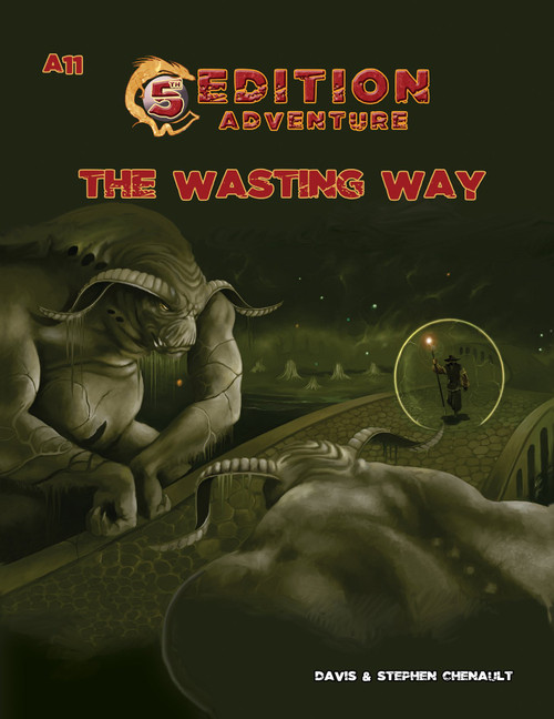 5E: A11: The Wasting Way