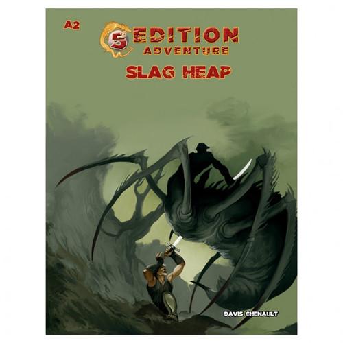 5E: A02: Slag Heap