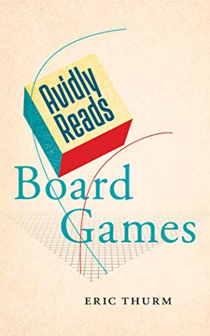 Avidly Reads Board Games (book)