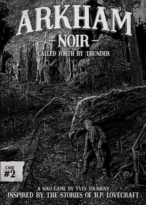 Arkham Noir 2: Call Forth by Thunder