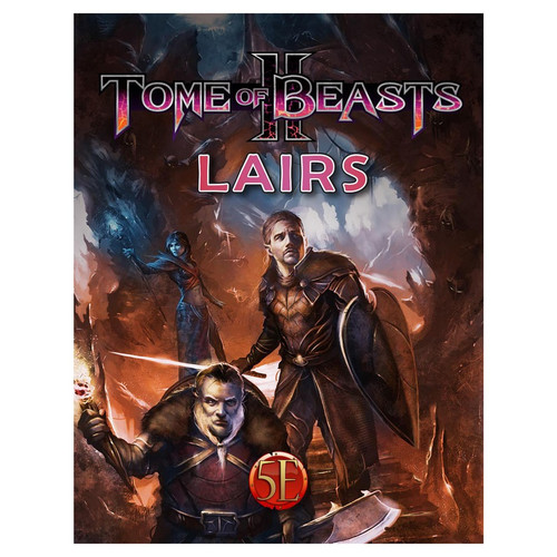 Tome of Beasts II: Lairs—5E