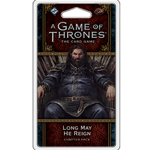 Long May He Reign—A Game of Thrones: The Card Game, Second Edition