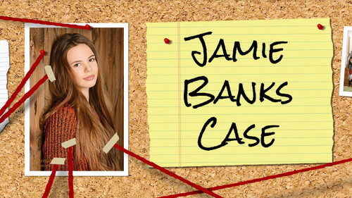 Unsolved Case Files: Jamie Banks (Sold Out)