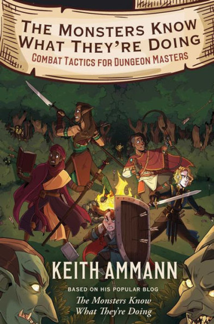The Monsters Know What They're Doing—Combat Tactics for Dungeon Masters