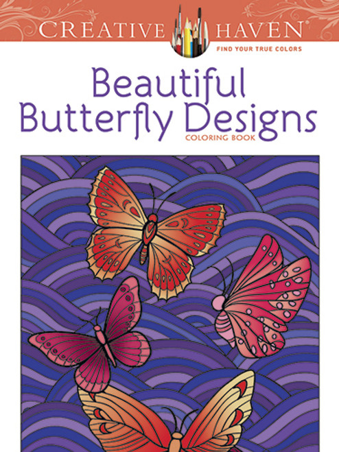 Beautiful Butterfly Creative Haven Coloring Book