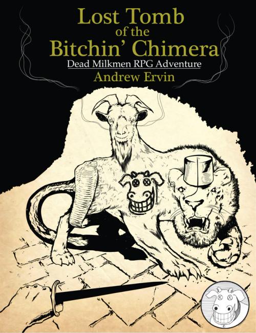 Lost Tomb of the Bitchin' Chimera