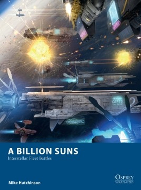 A Billion Suns: Interstellar Fleet Battles (Sold Out)
