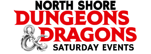 Dungeons & Dragons—Saturday—North Shore (In-Store Event Only)