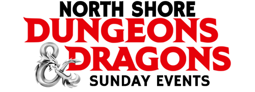 Dungeons & Dragons—Sunday—North Shore (In-Store Event Only)