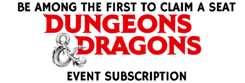 Dungeons & Dragons Weekly Events Subscription