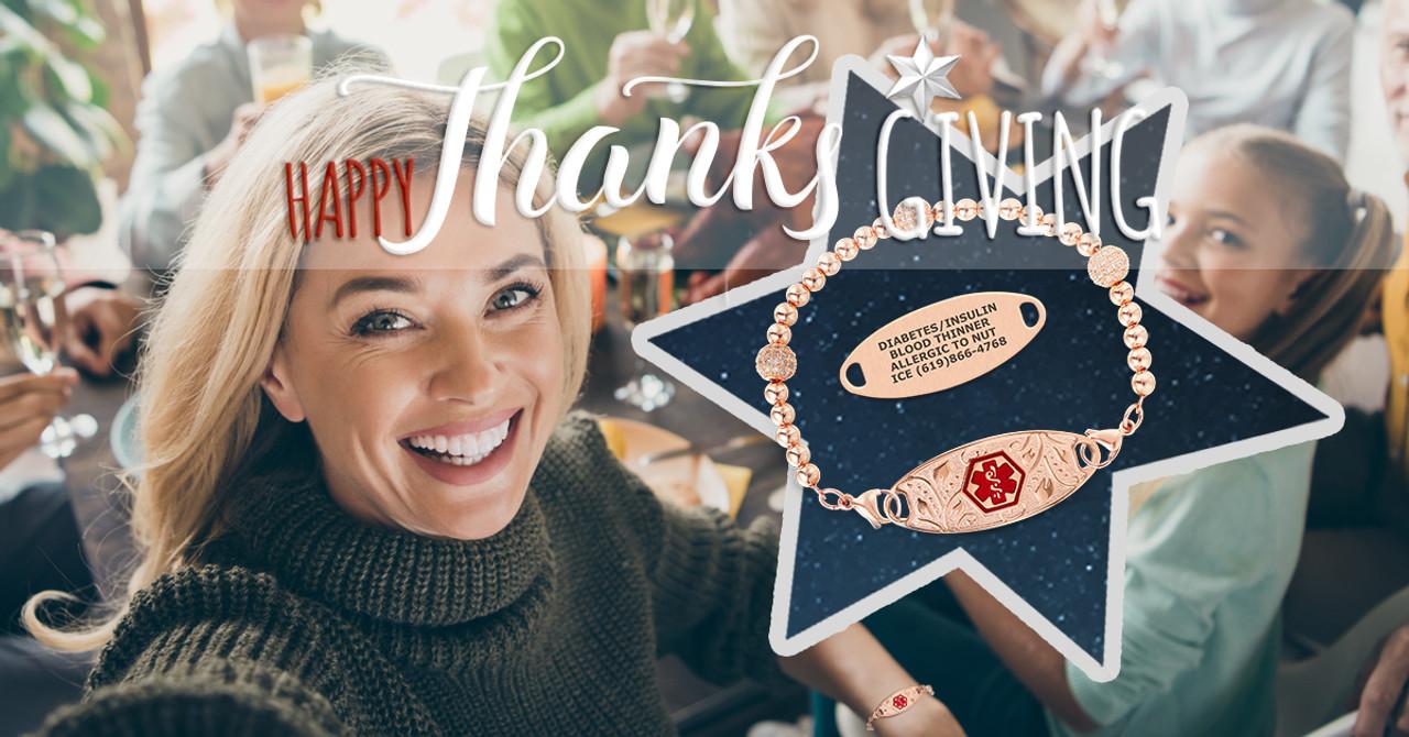 Get medical alert ID bracelets for Thankgiving