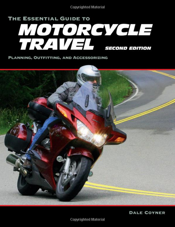 The Essential Guide to Motorcycle Travel - Signed!