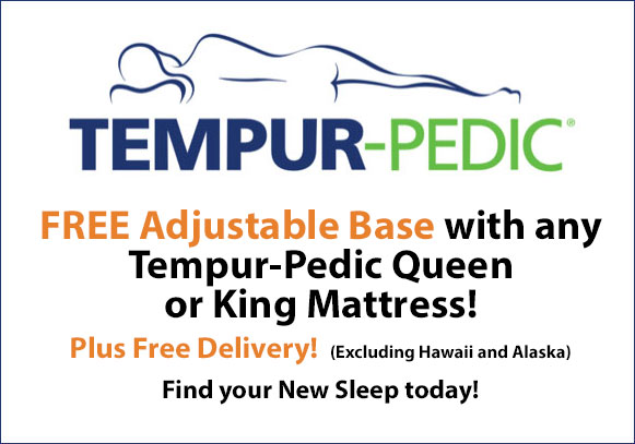 FREE Adjustable Base with any Queen or King Tempur-Pedic Mattress