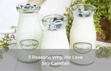 3 Reasons We Love Soy Wax Candles