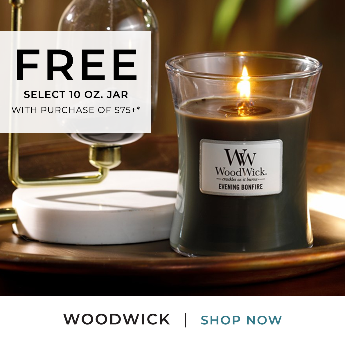 WoodWick - FREE Select 10 oz. Jar with purchase of $75+