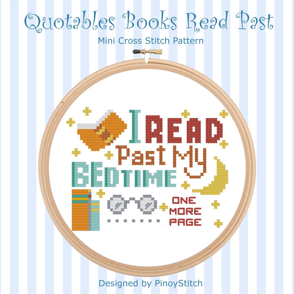 Quotables Books Read Past My Bedtime Cross Stitch Pattern
