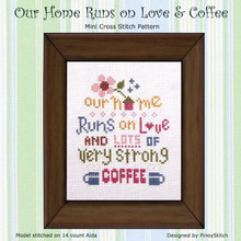 Our Home Runs on Love & Coffee