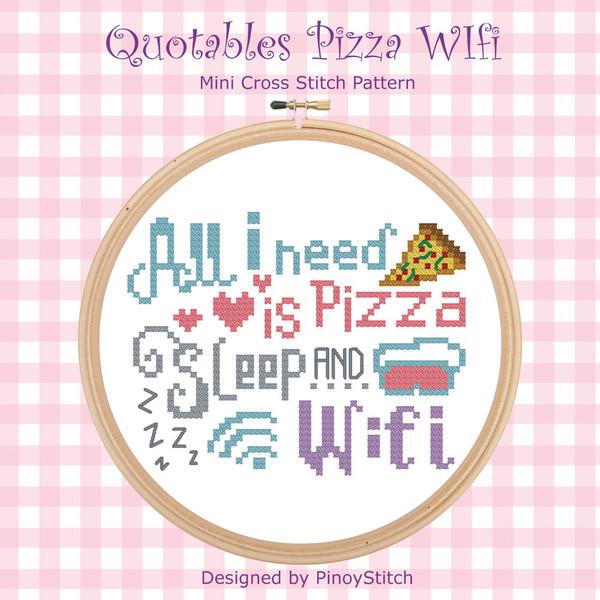 Quotables Pizza Sleep & Wifi Cross Stitch Pattern