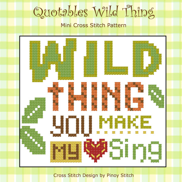 Quotables Wild Thing Cross Stitch Pattern