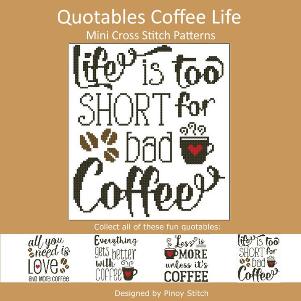 Quotables Coffee Life is Too Short Cross Stitch Sampler