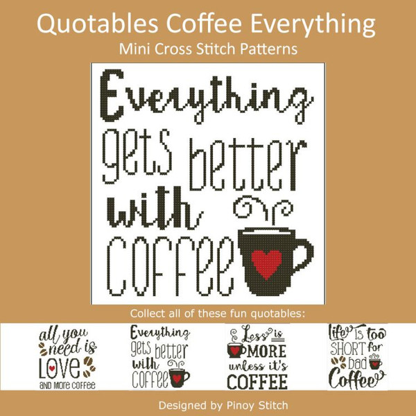 Quotables Coffee Everything Cross Stitch Sampler