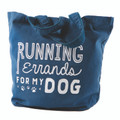 Tote Bag - Running Errands for My Dog