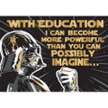 """Star Wars™ The Power of Education Poster 13""""x19"""""""