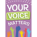 """A Teachable Town Your Voice Matters Poster 13"""" x 19"""""""