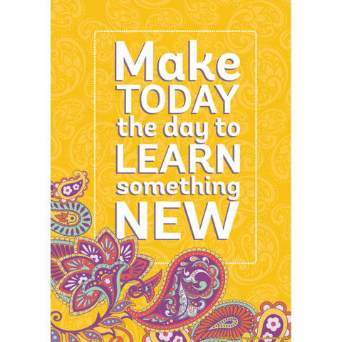 """Positively Paisley Make Today the Day Poster 13"""" x 19"""""""