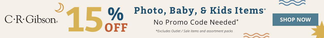 15% Off Photo, Baby, & Kid Items*