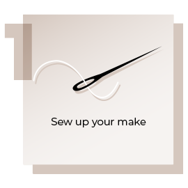 Step 1 Sew Up Your Make