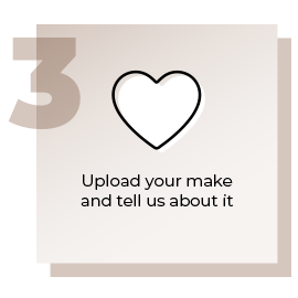 Step 3 Upload Your Make and Tell Us About It