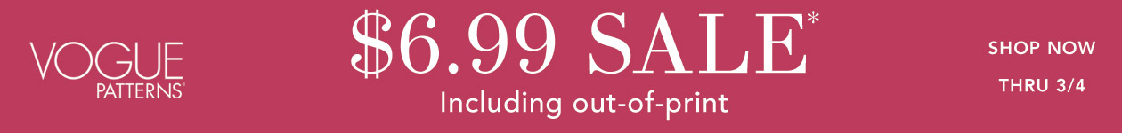 Vogue Patterns $6.99 Sale* Including Out-of-Print