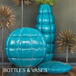 Bottles & Vases