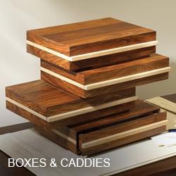 Boxes & Caddies